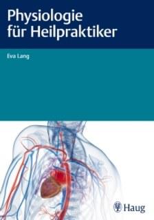 Physiologie für Heilpraktiker, Eva Lang