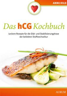 Das hCG Kochbuch/Anne Hild