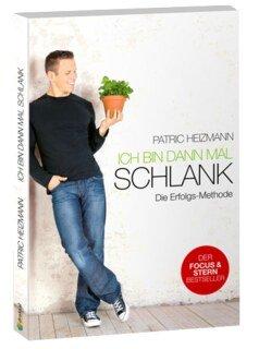 Ich bin dann mal schlank/Patric Heizmann
