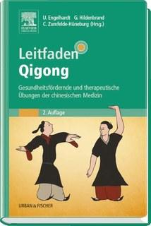Leitfaden Qigong/Ute Engelhardt / Gisela Hildenbrand / Christa Zumfelde-Hüneburg