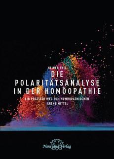 Die Polaritätsanalyse in der Homöopathie - Mängelexemplar/Heiner Frei