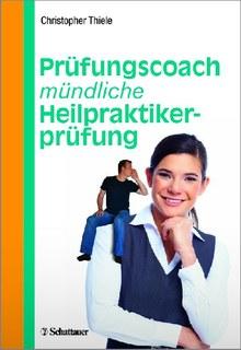 Prüfungscoach mündliche Heilpraktikerprüfung/Christopher Thiele