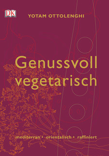 Genussvoll vegetarisch/Yotam Ottolenghi