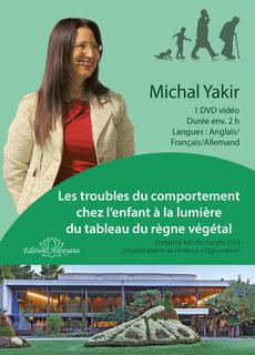 Les troubles du comportement chez l'enfant à la lumière du tableau du règne végétal - 1 DVD/Michal Yakir