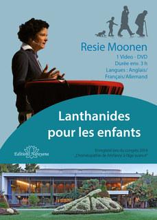 Lanthanides pour les enfants - 1 DVD/Resie Moonen