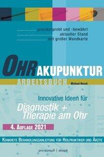Ohrakupunktur-Arbeitsbuch/Michael Noack