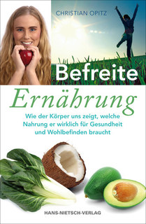 Befreite Ernährung/Christian Dittrich-Opitz