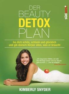 Der Beauty Detox Plan/Kimberly Snyder