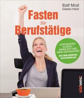 Fasten für Berufstätige/Moll R. / Held G.