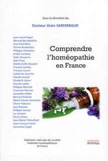 Comprendre l'homéopathie en France/Alain Sarembaud