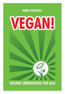 Vegan!, Marc Pierschel