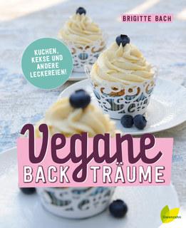 Vegane Backträume/Brigitte Bach