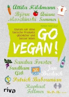 Go vegan!/Gertrude Kubiena / You song Mosch-Kang