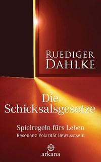 Die Schicksalsgesetze/Rüdiger Dahlke