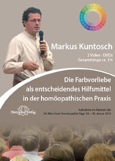 Die Farbvorliebe als entscheidendes Hilfsmittel in der homöopathischen Praxis - 2 DVDs  - Sonderangebot/Markus Kuntosch
