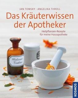 Das Kräuterwissen der Apotheker/Angelika Throll / Jan Tomyky