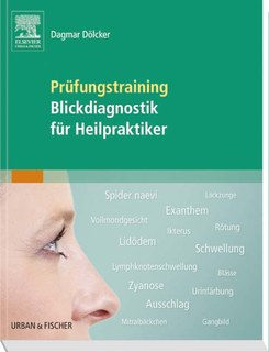 Prüfungstraining Blickdiagnostik für Heilpraktiker, Dagmar Dölcker