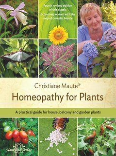 Homeopathy for Plants - Imperfect copy, Christiane Maute®