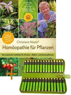 Homöopathie für Pflanzen (Buch) und 30er Set Grundsortiment für Garten, Zimmer- und Balkonpflanzen (Mittel), Christiane Maute®
