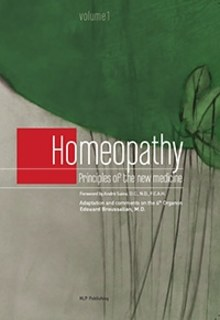 Homeopathy Principles of the new medicine/Edouard Broussalian