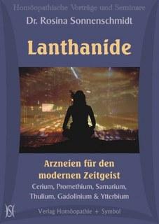 Lanthanide - Arzneien für den modernen Zeitgeist. Cerium, Promethium, Samarium, Thulium, Gadolinium & Ytterbium - 9 CD´s/Rosina Sonnenschmidt