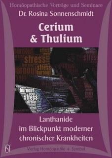 Cerium & Thulium. Lanthanide im Blickpunkt moderner chronischer Krankheiten - 2 CD´s/Rosina Sonnenschmidt