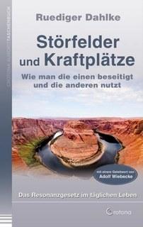 Störfelder und Kraftplätze, Rüdiger Dahlke