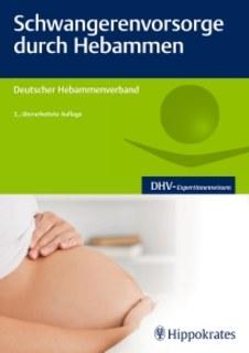 Schwangerenvorsorge durch Hebammen/Deutscher Hebammenverband
