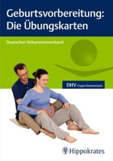 Geburtsvorbereitung: Die Übungskarten/Deutscher Hebammenverband