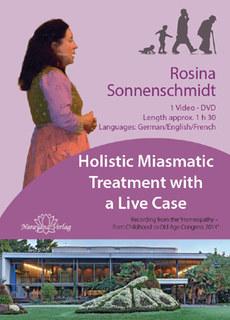 Holistic Miasmatic Treatment with a Live Case- 1 DVD, Rosina Sonnenschmidt