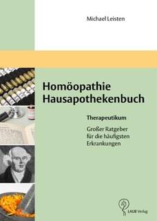 Homöopathie Hausapothekenbuch Therapeutikum/Michael Leisten