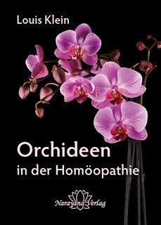 Orchideen in der Homöopathie/Louis Klein