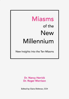 Miasms of the New Millennium/Roger Morrison / Nancy Herrick