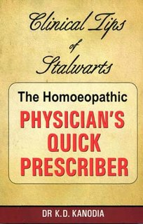 The Homeopathic Physician's Quick Prescriber/K.D. Kanodia