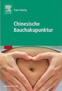 Chinesische Bauchakupunktur/Yuan Heping