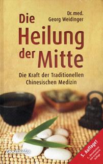 Die Heilung der Mitte/Georg Weidinger