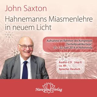 Hahnemanns Miasmenlehre in neuem Licht - 1 Audio-CD im mp3-Format - Sonderangebot/John Saxton