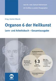 Organon 6 der Heilkunst Lern- und Arbeitsbuch - Gesamtausgabe/Samuel Hahnemann