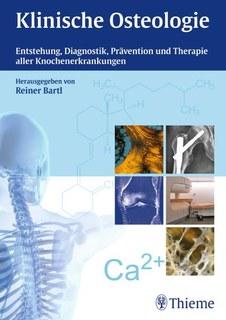 Klinische Osteologie, Reiner Bartl