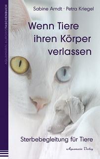 Wenn Tiere ihren Körper verlassen/Sabine Arndt / Petra Kriegel