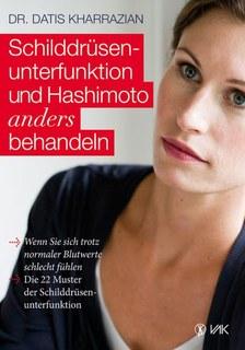 Schilddrüsenunterfunktion und Hashimoto anders behandeln, Datis Kharrazian