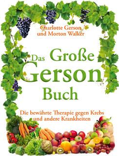 Das Große Gerson Buch, Charlotte Gerson / Morton Walker