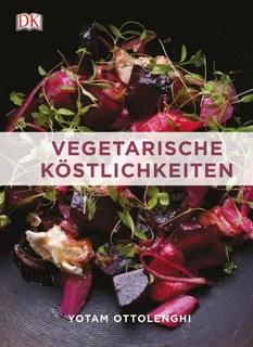 Vegetarische Köstlichkeiten/Yotam Ottolenghi