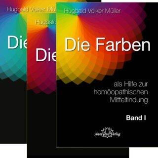 Die Farben als Hilfe zur homöopathischen Mittelfindung/Hugbald Volker Müller