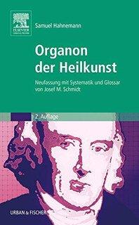 Organon der Heilkunst/Samuel Hahnemann