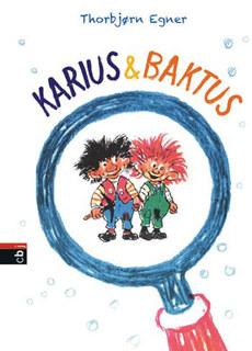 Karius und Baktus/Thorbjörn Egner