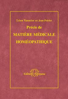 Précis de Matière Médicale homéopathique - Copies imparfaites/Léon Vannier