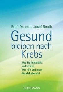 Gesund bleiben nach Krebs/Josef Beuth