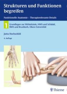 Strukturen und Funktionen begreifen, Funktionelle Anatomie/Jutta Hochschild