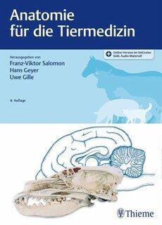 Anatomie für die Tiermedizin/Franz-Viktor Salomon / Hans Geyer / Uwe Gille